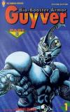 Bio-Booster Armor Guyver: Part 3 Comic Books. Bio-Booster Armor Guyver: Part 3 Comics.