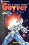 Bio-Booster Armor Guyver: Part 4 Comic Books. Bio-Booster Armor Guyver: Part 4 Comics.