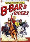 Bobby Benson's B-Bar-B Riders comic books