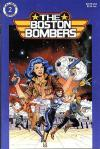 Boston Bombers Comic Books. Boston Bombers Comics.