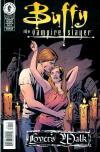 Buffy the Vampire Slayer: Lover's Walk Comic Books. Buffy the Vampire Slayer: Lover's Walk Comics.