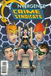 Convergence Crime Syndicate Comic Books. Convergence Crime Syndicate Comics.