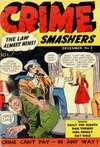 Crime Smashers Comic Books. Crime Smashers Comics.