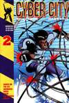 Cyber-City: Part One #2 Comic Books - Covers, Scans, Photos  in Cyber-City: Part One Comic Books - Covers, Scans, Gallery