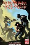 Dark Tower: The Gunslinger - Evil Ground # comic book complete sets Dark Tower: The Gunslinger - Evil Ground # comic books