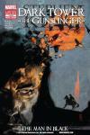 Dark Tower: The Gunslinger - The Man in Black Comic Books. Dark Tower: The Gunslinger - The Man in Black Comics.