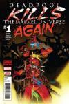 Deadpool Kills The Marvel Universe Again comic books