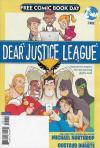 Dear Justice League Comic Books. Dear Justice League Comics.