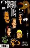 Desperate Times: Vol. 3 comic books
