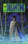 Dreamtime # comic book complete sets Dreamtime # comic books