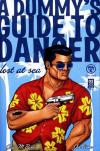 Dummy's Guide to Danger: Lost at Sea comic books