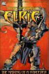 Elric: The Making of a Sorcerer #4 Comic Books - Covers, Scans, Photos  in Elric: The Making of a Sorcerer Comic Books - Covers, Scans, Gallery