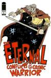 Eternal Conflicts of the Cosmic Warrior Comic Books. Eternal Conflicts of the Cosmic Warrior Comics.