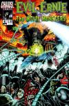 Evil Ernie: The Movie Monsters Comic Books. Evil Ernie: The Movie Monsters Comics.
