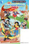 FCBD 2016 - DC Superhero Girls Special Edition Comic Books. FCBD 2016 - DC Superhero Girls Special Edition Comics.