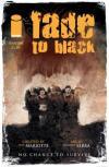 Fade to Black # comic book complete sets Fade to Black # comic books