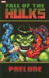 Fall of the Hulks: Prelude comic books