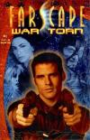 Farscape: War Torn Comic Books. Farscape: War Torn Comics.
