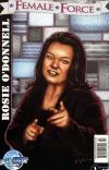 Female Force: Rosie O'Donnell #1 comic books for sale