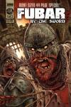 Fubar: By the Sword # comic book complete sets Fubar: By the Sword # comic books