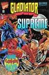 Gladiator/Supreme Comic Books. Gladiator/Supreme Comics.