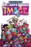 I Hate Image: FCBD Special Comic Books. I Hate Image: FCBD Special Comics.