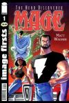 Image Firsts: Mage The Hero Discovered Comic Books. Image Firsts: Mage The Hero Discovered Comics.