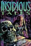 Insidious Tales Comic Books. Insidious Tales Comics.