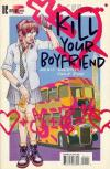 Kill Your Boyfriend Comic Books. Kill Your Boyfriend Comics.