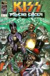 Kiss: The Psycho Circus Comic Books. Kiss: The Psycho Circus Comics.