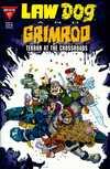 Lawdog/Grimrod: Terror at the Crossroads Comic Books. Lawdog/Grimrod: Terror at the Crossroads Comics.