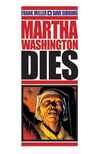 Martha Washington Dies Comic Books. Martha Washington Dies Comics.