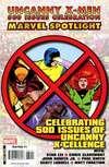 Marvel Spotlight: Uncanny X-Men 500 Issues Celebration Comic Books. Marvel Spotlight: Uncanny X-Men 500 Issues Celebration Comics.