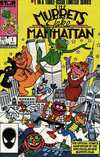 Muppets Take Manhattan Comic Books. Muppets Take Manhattan Comics.