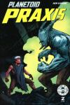 Planetoid Praxis #2 comic books for sale