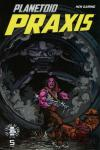 Planetoid Praxis #5 comic books for sale
