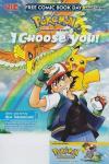 Pokemon: I Choose You Comic Books. Pokemon: I Choose You Comics.