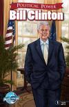 Political Power: Bill Clinton Comic Books. Political Power: Bill Clinton Comics.