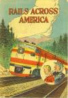 Rails Across America Comic Books. Rails Across America Comics.