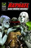 Raphael: Bad Moon Rising Comic Books. Raphael: Bad Moon Rising Comics.