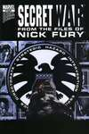 Secret War: From the Files of Nick Fury Comic Books. Secret War: From the Files of Nick Fury Comics.