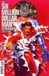 Six Million Dollar Man: Season Six Comic Books. Six Million Dollar Man: Season Six Comics.