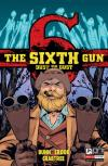 Sixth Gun: Dust to Dust Comic Books. Sixth Gun: Dust to Dust Comics.