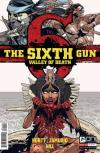 Sixth Gun: Valley of Death Comic Books. Sixth Gun: Valley of Death Comics.