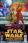 Star Wars: Agent of the Empire - Hard Targets Comic Books. Star Wars: Agent of the Empire - Hard Targets Comics.