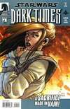 Star Wars: Dark Times #7 Comic Books - Covers, Scans, Photos  in Star Wars: Dark Times Comic Books - Covers, Scans, Gallery