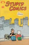 Stupid Comics Comic Books. Stupid Comics Comics.