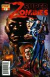 Super Zombies Comic Books. Super Zombies Comics.