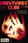 Survivors' Club Comic Books. Survivors' Club Comics.