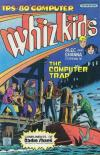 TRS-80 Computer Whiz Kids: The Computer Trap Comic Books. TRS-80 Computer Whiz Kids: The Computer Trap Comics.